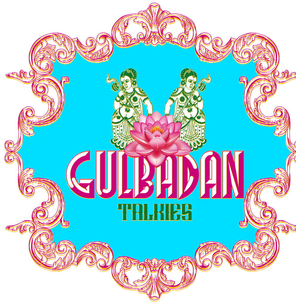 Gulbadan Talkies